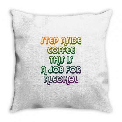 Step Aside Coffee Throw Pillow Designed By Shadowart