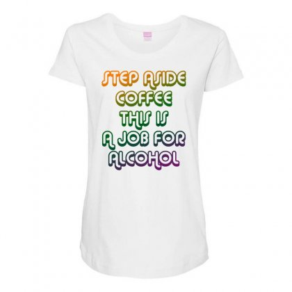 Step Aside Coffee Maternity Scoop Neck T-shirt Designed By Shadowart