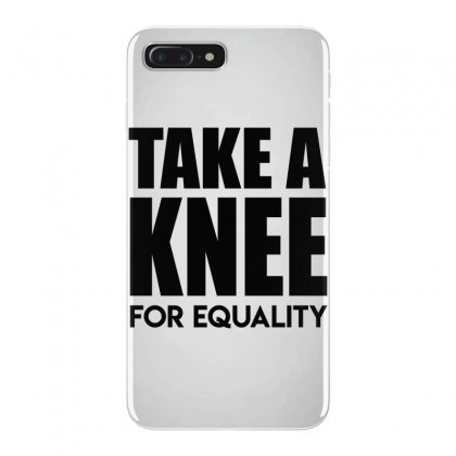 Take A Knee For Equality 1 Iphone 7 Plus Case Designed By Shadowart