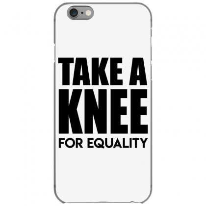 Take A Knee For Equality 1 Iphone 6/6s Case Designed By Shadowart