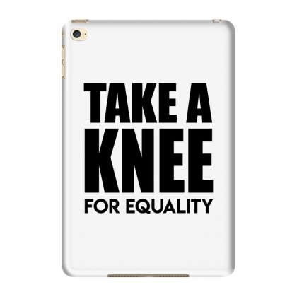 Take A Knee For Equality 1 Ipad Mini 4 Case Designed By Shadowart
