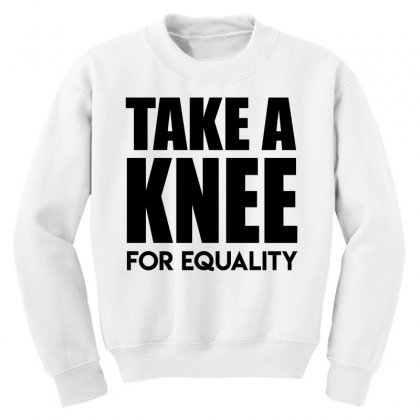 Take A Knee For Equality 1 Youth Sweatshirt Designed By Shadowart