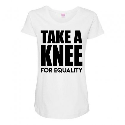 Take A Knee For Equality 1 Maternity Scoop Neck T-shirt Designed By Shadowart