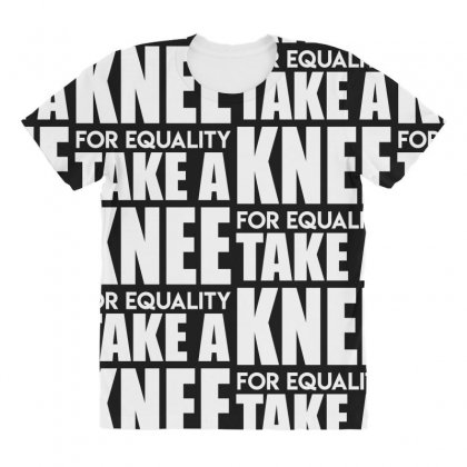 Take A Knee For Equality All Over Women's T-shirt Designed By Shadowart