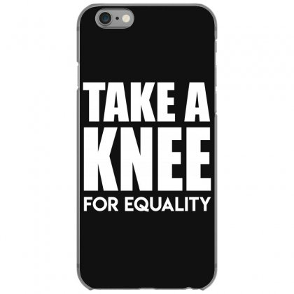 Take A Knee For Equality Iphone 6/6s Case Designed By Shadowart