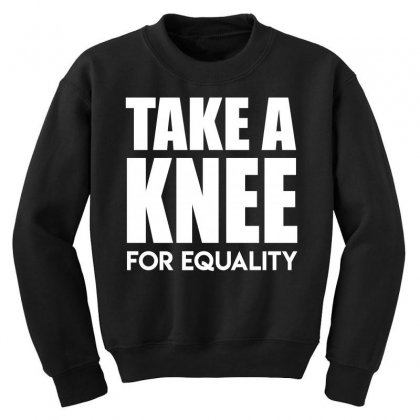 Take A Knee For Equality Youth Sweatshirt Designed By Shadowart