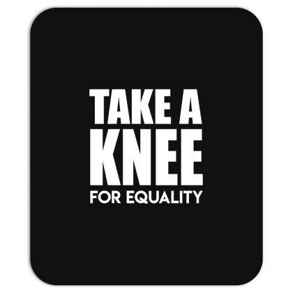 Take A Knee For Equality Mousepad Designed By Shadowart