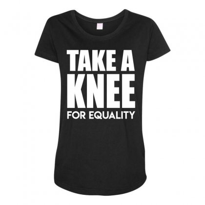 Take A Knee For Equality Maternity Scoop Neck T-shirt Designed By Shadowart