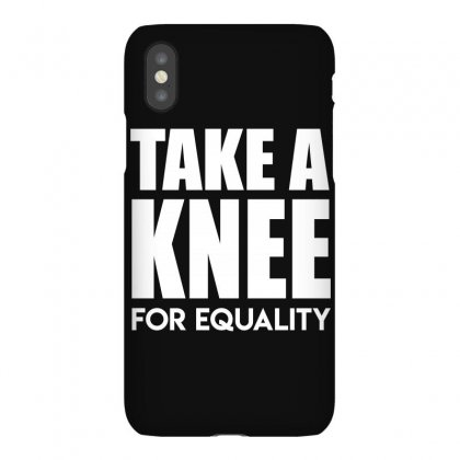 Take A Knee For Equality Iphonex Case Designed By Shadowart