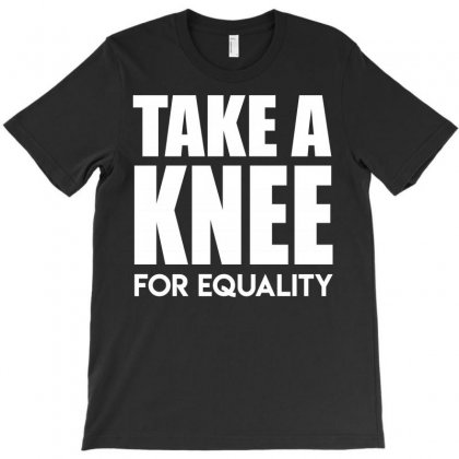 Take A Knee For Equality T-shirt Designed By Shadowart