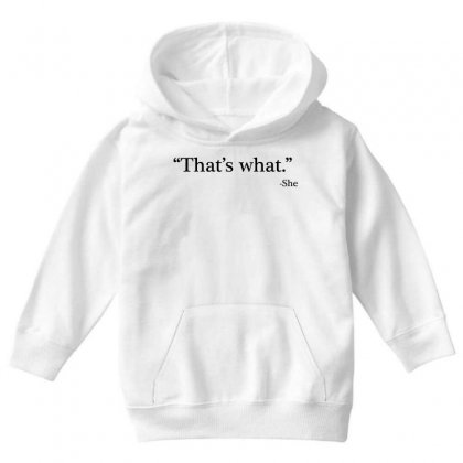 That's What   She 1 Youth Hoodie Designed By Artdesigntest