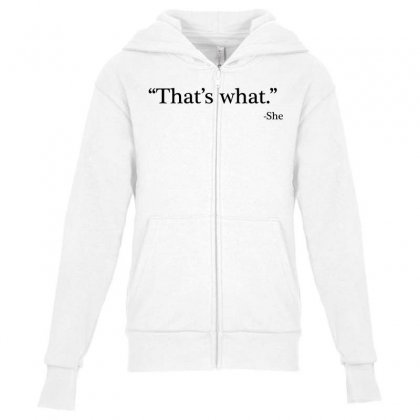 That's What   She 1 Youth Zipper Hoodie Designed By Artdesigntest
