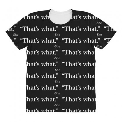 That's What She All Over Women's T-shirt Designed By Artdesigntest