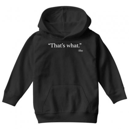 That's What She Youth Hoodie Designed By Artdesigntest
