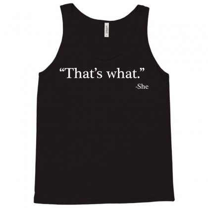 That's What She Tank Top Designed By Artdesigntest
