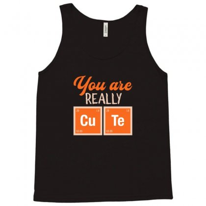 You Are Really Cute For Dark Tank Top Designed By Hasret