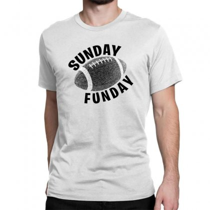 Sunday Funday For Light Classic T-shirt Designed By Seda