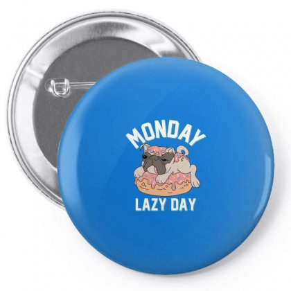 Monday Lazy Day Pin-back Button Designed By Disgus_thing