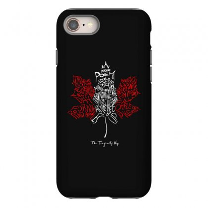 The Tragcally Hip Iphone 8 Case Designed By Artdesigntest