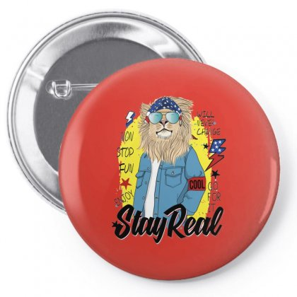 Lion Stay Real Pin-back Button Designed By Disgus_thing