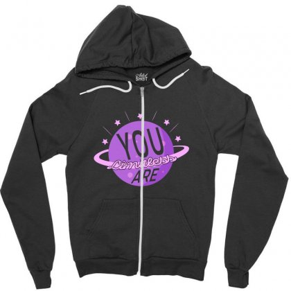 You Are Limitless Zipper Hoodie Designed By Gurkan