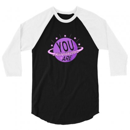 You Are Limitless 3/4 Sleeve Shirt Designed By Gurkan