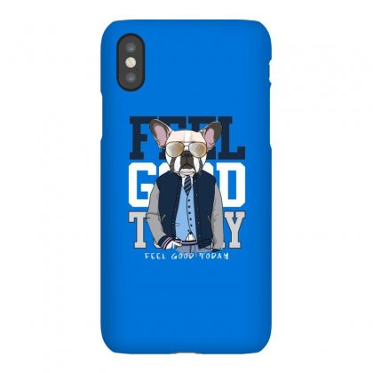 Dog Feel Good Iphonex Case Designed By Disgus_thing
