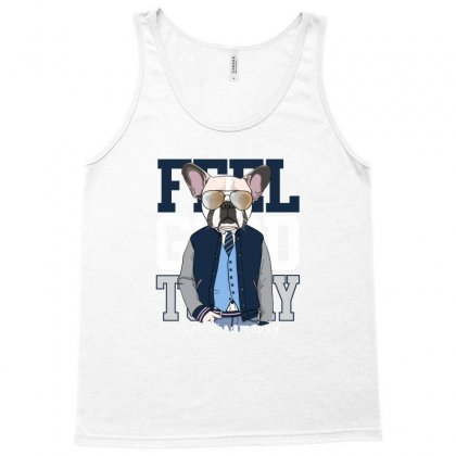 Dog Feel Good Tank Top Designed By Disgus_thing