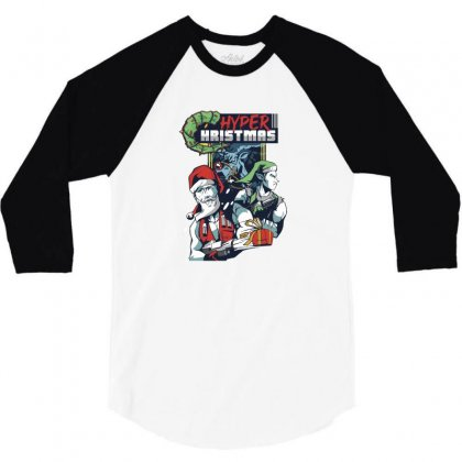 Hyper Hristmas 3/4 Sleeve Shirt Designed By Disgus_thing
