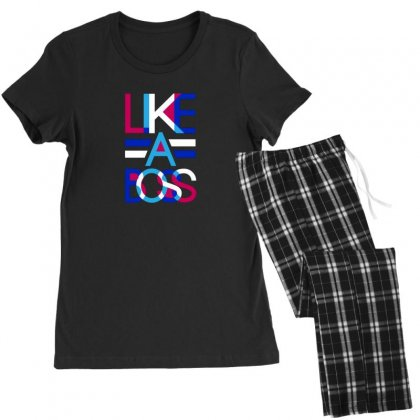 Like A Boss Women's Pajamas Set Designed By Disgus_thing
