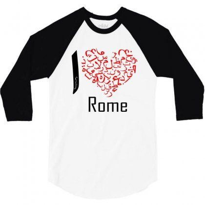 I Love Rome 3/4 Sleeve Shirt Designed By Nowlam