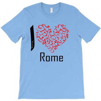 I Love Rome T-shirt Designed By Nowlam