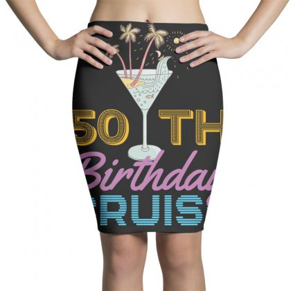 50th Birthday Cruise Pencil Skirts Designed By Omer Acar