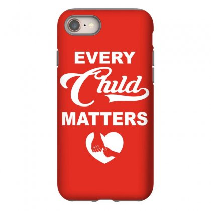 Orange Shirt Day   Every Child Matters 2019 Iphone 8 Case Designed By Omer Acar