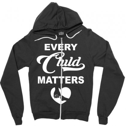 Orange Shirt Day   Every Child Matters 2019 Zipper Hoodie Designed By Omer Acar