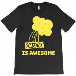 science is awesome T-Shirt | Artistshot