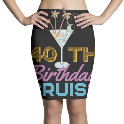 40th Birthday Cruise Pencil Skirts Designed By Omer Acar