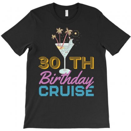 30th Birthday Cruise T-shirt Designed By Omer Acar