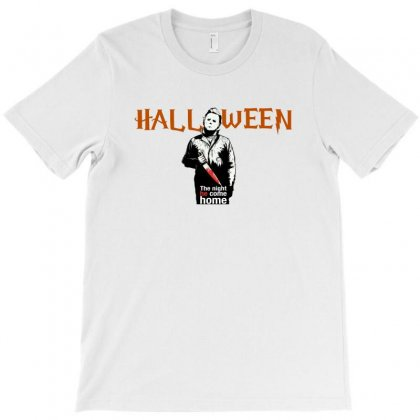 Halloween The Night He Come Home For Light T-shirt Designed By Hasret