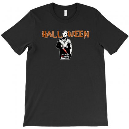 Halloween The Night He Come Home For Dark T-shirt Designed By Hasret