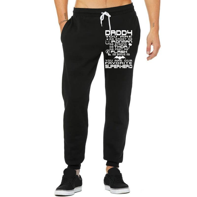 Daddy You Are Our Superhero. Unisex Jogger | Artistshot