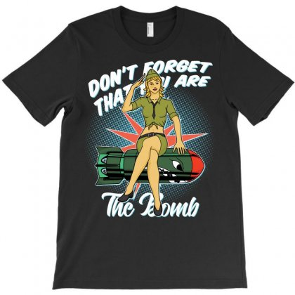 Don't Forget That You Are The Bomob T-shirt Designed By Emardesign