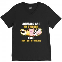 animals are my friends and i don't eat my friends V-Neck Tee | Artistshot