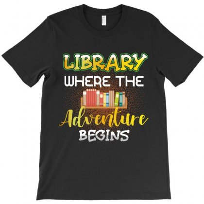 Library Where The Adventure Begins T-shirt Designed By Wizarts
