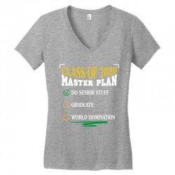 class of 2020 master plan do senior stuff Women's V-Neck T-Shirt | Artistshot