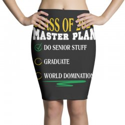 class of 2020 master plan do senior stuff Pencil Skirts | Artistshot