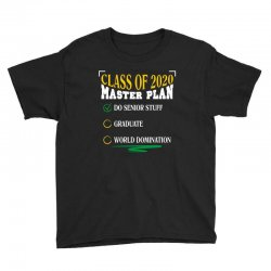 class of 2020 master plan do senior stuff Youth Tee | Artistshot