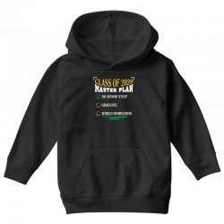 class of 2020 master plan do senior stuff Youth Hoodie | Artistshot