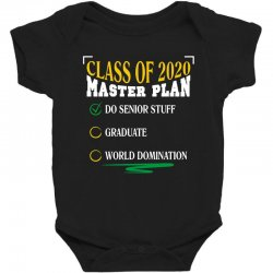 class of 2020 master plan do senior stuff Baby Bodysuit | Artistshot