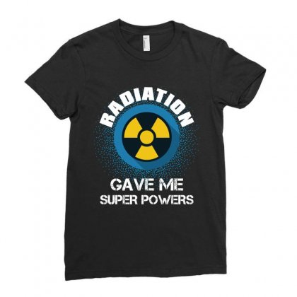 Radiation Gave Me Super Powers Ladies Fitted T-shirt